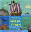 Gioca con la nave dei pirati. Libro pop-up