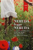 Neruda legge Neruda. Con CD Audio