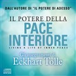 Il potere della pace interiore. Living a life of inner peace. Audiolibro. 2 CD Audio