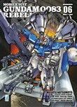Rebellion. Mobile suit gundam 0083. Vol. 6