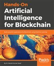 Hands-On Artificial Intelligence for Blockchain