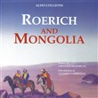roerich and mongolia. edi...
