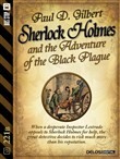 Sherlock Holmes and the Adventure of the Black Plague
