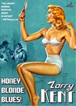 Larry Kent: Honey Blonde Blues!