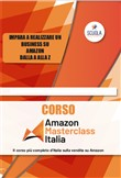 Corso Amazon Masterclass. Con CD-ROM. Con Prodotti vari. Con CD-Audio