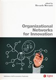 Organizational networks for innovation