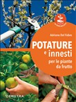 potature e innesti per le...