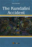 The Kundalini accident. Ediz. italiana