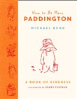 how to be more paddington...