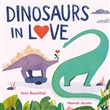 Dinosaurs in Love