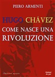 hugo chávez. come nasce u...