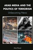 Arab Media and the Politics of Terrorism