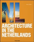Architecture in the Netherlands. Ediz. italiana, spagnola e portoghese