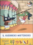 Il guerriero misterioso. All'ombra delle piramidi. Ediz. illustrata. Vol. 4