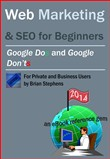 Web Marketing & SEO: Google DOs & Google DON'Ts