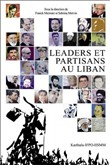 Leaders et partisans au Liban