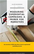 Measuring Experiential Campaigns: A Primer For Marketers
