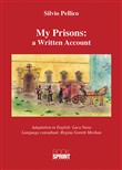 my prisons: a written acc...