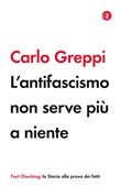 l'antifascismo non serve ...