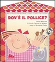 Dov'è il pollice? Con CD Audio