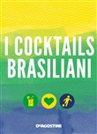 I cocktails brasiliani