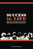 Success in Life: What Famous People's Lives Reveal