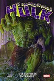 l'immortale hulk. vol. 1:...