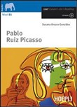 Pablo Ruiz Picasso. B1. Con CD Audio