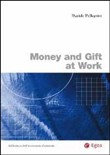 Money and gift at work