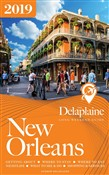 New Orleans: The Delaplaine 2019 Long Weekend Guide