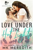 Love Under the Hot Lights