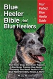Blue Heeler Bible And Blue Heelers