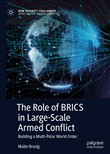 The Role of BRICS in Large-Scale Armed Conflict