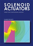 Solenoid Actuators: theory and computational methods