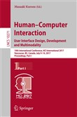 Human-Computer Interaction. User Interface Design, Development and Multimodality