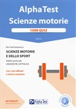 Alpha Test. Scienze motorie. 1500 quiz. Con Contenuto digitale per download e accesso on line