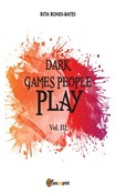 dark games people play - ...