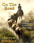 On the Road: Four Historical Romance Novellas