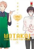 Wotakoi. Love is hard for otaku. Vol. 5