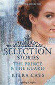The selection stories: The prince­The guard