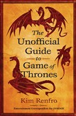 The Unofficial Guide to Game of Thrones