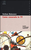 Come cavarsela in TV