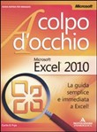 Microsoft Office Excel 2010. A colpo d'occhio