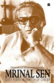 Mrinal Sen-60 Years In Search Of Cinema