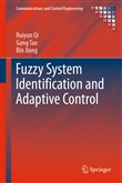 Fuzzy System Identification and Adaptive Control