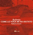 Bulimia. Come lo yoga mi ha aiutato