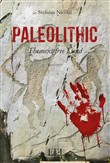 Paleolithic. The next free land