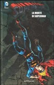 La morte di Superman. Superman Vol. 7
