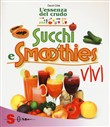 Succhi e smoothies vivi. L'essenza del crudo