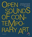 Open sounds of contemporary art